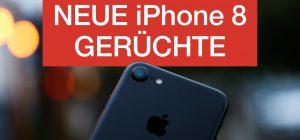 Video: iPhone 8 Gerüchte, Apple kauft RealFace & neue Werbestrategie – ATA 48