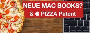 Video: Neue MacBooks auf der WWDC, Apples Pizza Patent & ein Essen mit Tim Cook – ATA 51