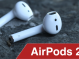 Das können die neuen AirPods! – Around the Apple 55