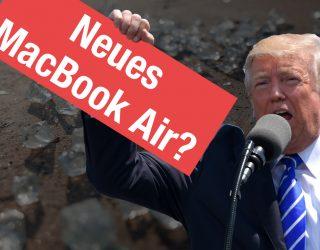 Neues MacBook Air?, Apple Over Ear Kopfhörer, AR Musikvideo, Strafzölle u.v.m. – ATA #56