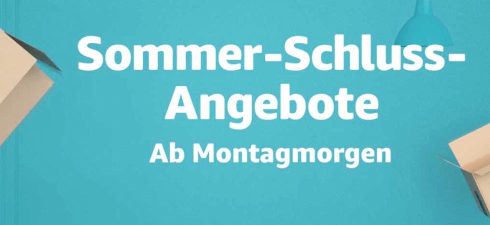 Sommer-Schluss-Angebote bei Amazon gestartet – Angebote den ganzen Tag über!