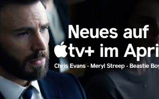 VIDEO: Chris Evans und Meryl Streep – Die Highlights auf Apple TV+ im April